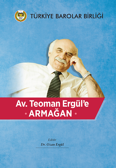 Av.Teoman Ergül'e Armağan