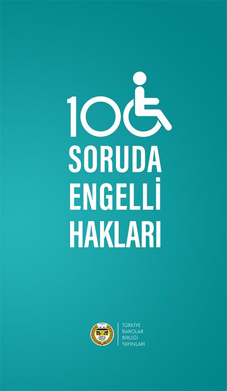 100 SORUDA ENGELLİ HAKLARI